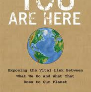You Are Here: Our Impact on The Planet.